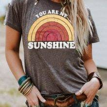 Women's You Are My Sunshine Printed T-Shirt